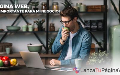 ¿Por qué tu negocio debe tener página web?