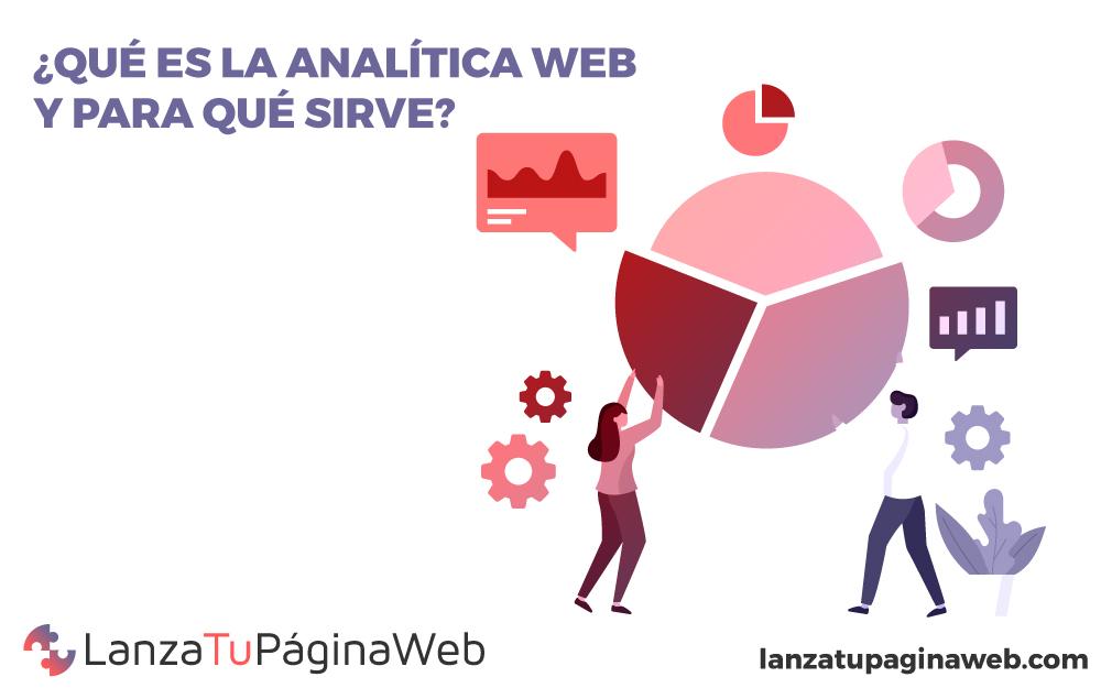 que es la analitica web, para que sirve la analitica web