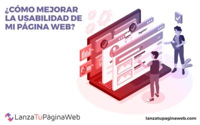 ¿Cómo mejorar la usabilidad de una web?
