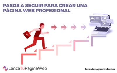 Pasos para crear una página web profesional