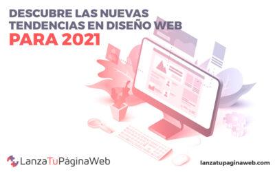 Descubre las tendencias en diseño web para 2021