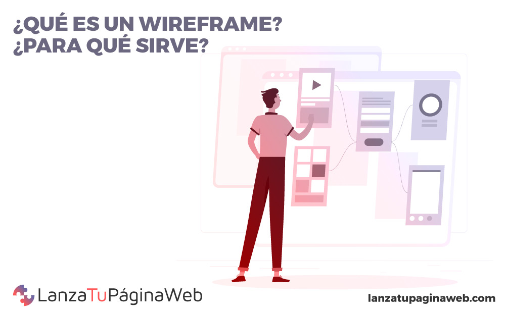 ¿Qué es un wireframe? ¿Para qué sirve?